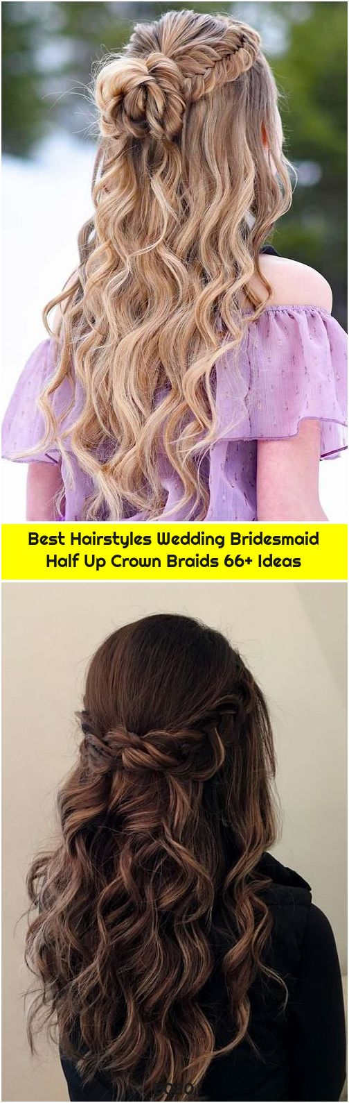 Best Hairstyles Wedding Bridesmaid Half Up Crown Braids 66+ Ideas