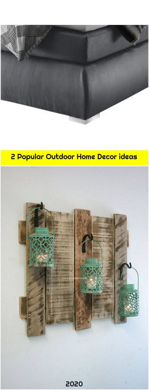 2 Popular Outdoor Home Decor ideas