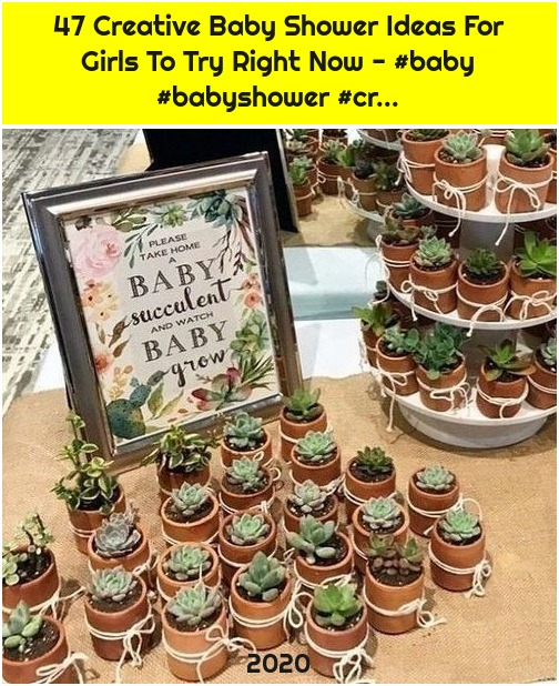 47 Creative Baby Shower Ideas For Girls To Try Right Now - #baby #babyshower #cr...