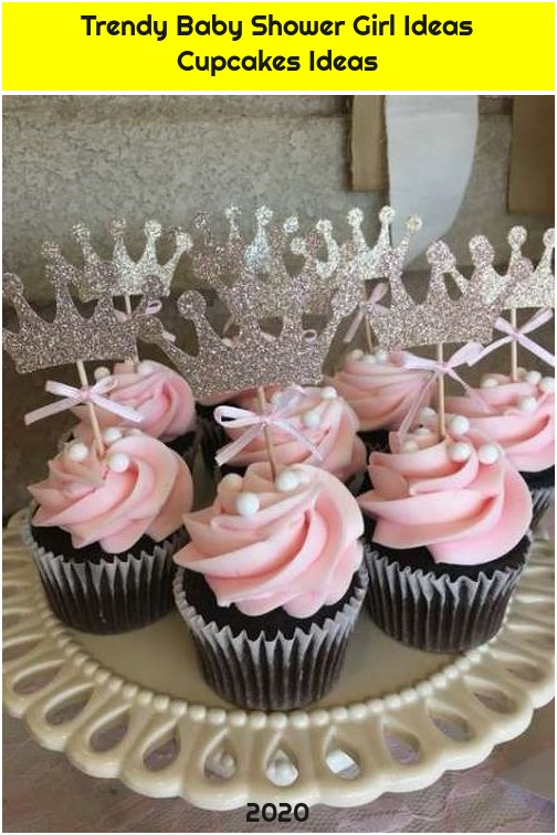 Trendy Baby Shower Girl Ideas Cupcakes Ideas