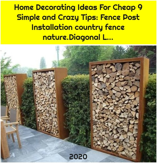 Home Decorating Ideas For Cheap 9 Simple and Crazy Tips: Fence Post Installation country fence nature.Diagonal L...