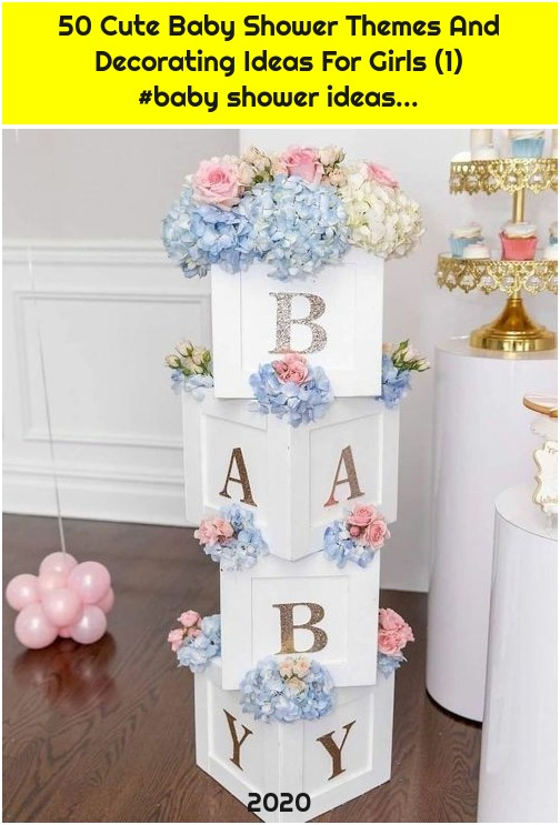50 Cute Baby Shower Themes And Decorating Ideas For Girls (1) #baby shower ideas...