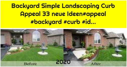 Backyard Simple Landscaping Curb Appeal 33 neue Ideen#appeal #backyard #curb #id...