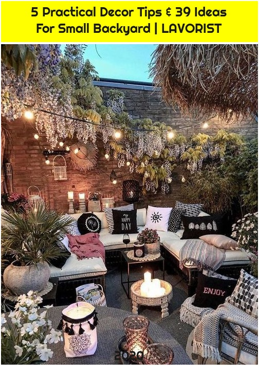 5 Practical Decor Tips & 39 Ideas For Small Backyard | LAVORIST