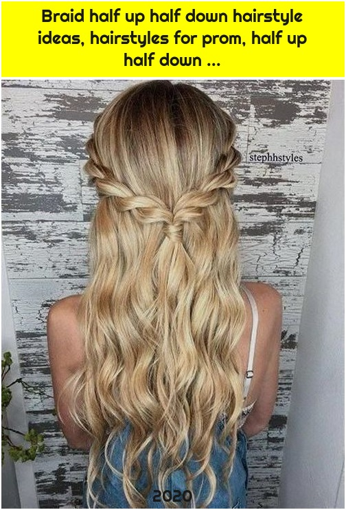 Braid half up half down hairstyle ideas, hairstyles for prom, half up half down ...