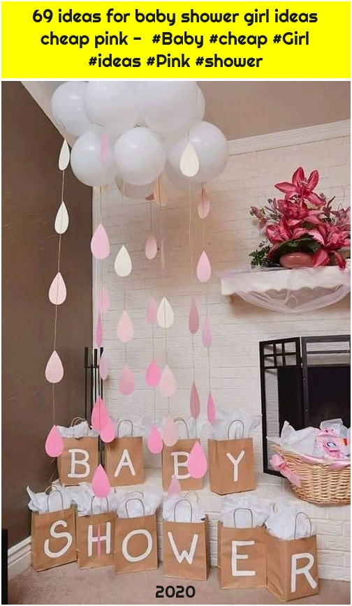 69 ideas for baby shower girl ideas cheap pink - #Baby #cheap #Girl #ideas #Pink #shower