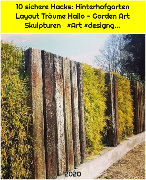 10 sichere Hacks: Hinterhofgarten Layout Träume Hallo - Garden Art Skulpturen #Art #designg...