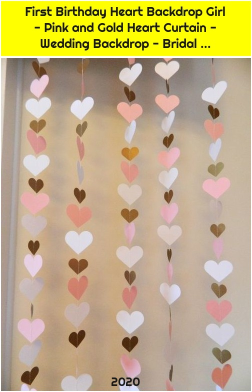 First Birthday Heart Backdrop Girl - Pink and Gold Heart Curtain - Wedding Backdrop - Bridal ...