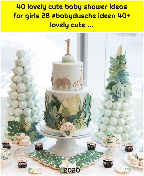 40 lovely cute baby shower ideas for girls 28 #babydusche ideen 40+ lovely cute ...