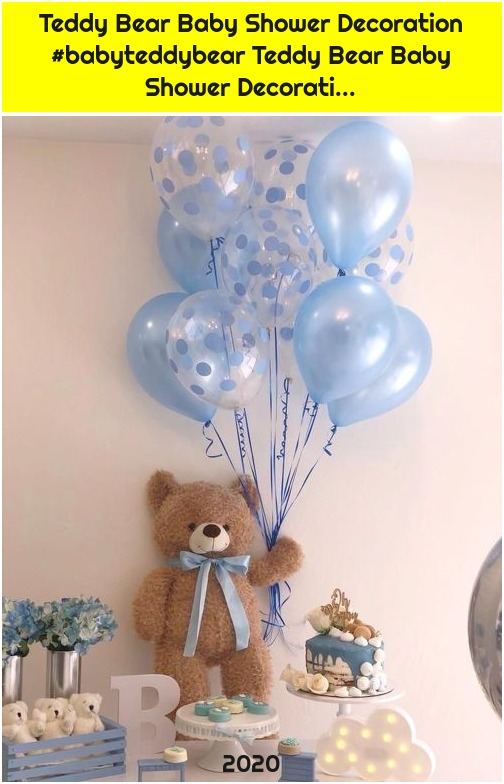 Teddy Bear Baby Shower Decoration #babyteddybear Teddy Bear Baby Shower Decorati...