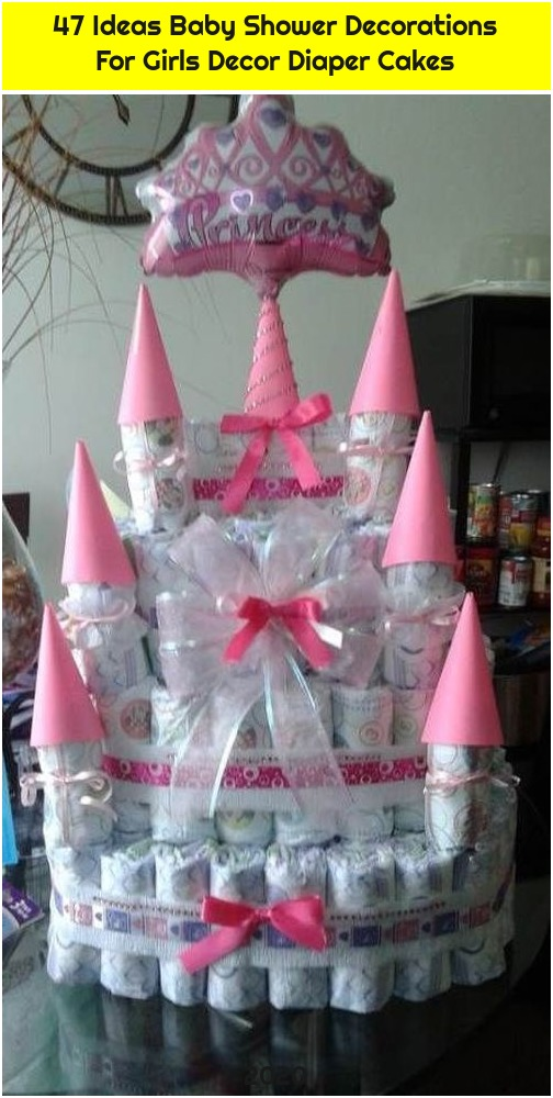 47 Ideas Baby Shower Decorations For Girls Decor Diaper Cakes