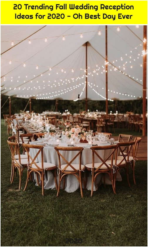 20 Trending Fall Wedding Reception Ideas for 2020 - Oh Best Day Ever
