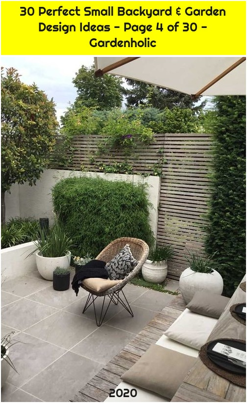 30 Perfect Small Backyard & Garden Design Ideas - Page 4 of 30 - Gardenholic