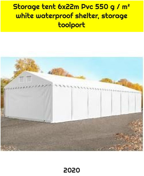 Storage tent 6x22m Pvc 550 g / m² white waterproof shelter, storage toolport