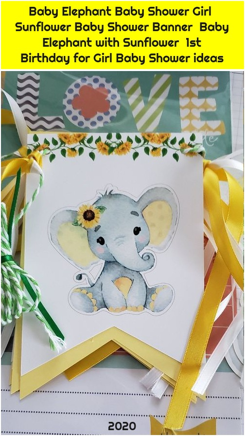Baby Elephant Baby Shower Girl Sunflower Baby Shower Banner Baby Elephant with Sunflower 1st Birthday for Girl Baby Shower ideas