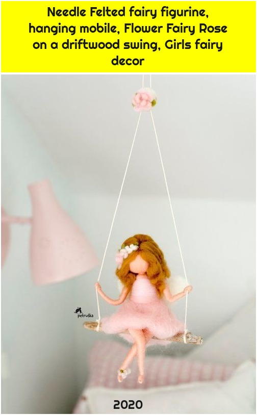 Needle Felted fairy figurine, hanging mobile, Flower Fairy Rose on a driftwood swing, Girls fairy decor