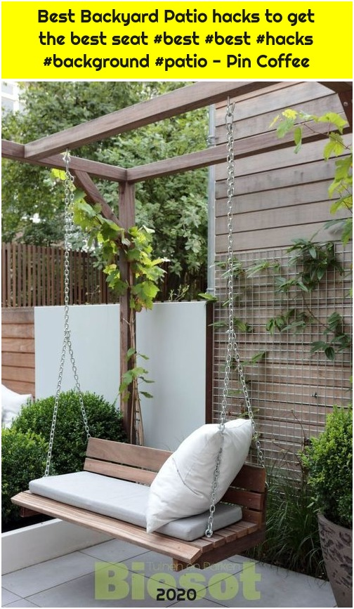 Best Backyard Patio hacks to get the best seat #best #best #hacks #background #patio - Pin Coffee