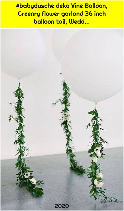 #babydusche deko Vine Balloon, Greenry flower garland 36 inch balloon tail, Wedd...