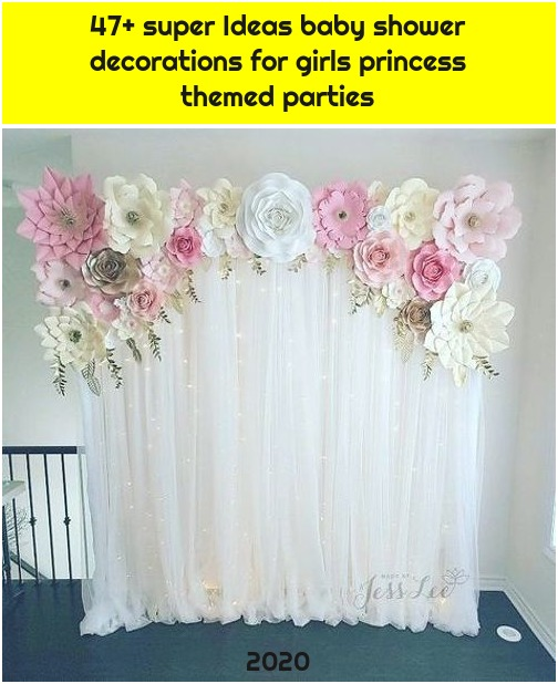 47+ super Ideas baby shower decorations for girls princess themed parties