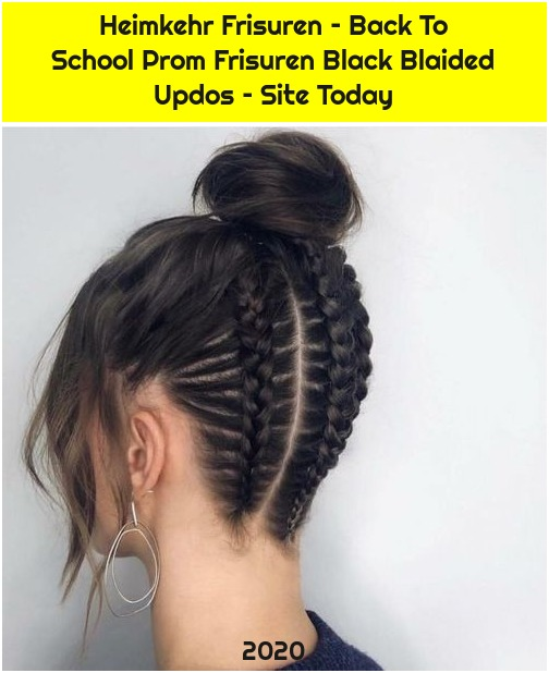Heimkehr Frisuren – Back To School Prom Frisuren Black Blaided Updos – Site Today