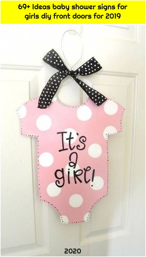 69+ Ideas baby shower signs for girls diy front doors for 2019