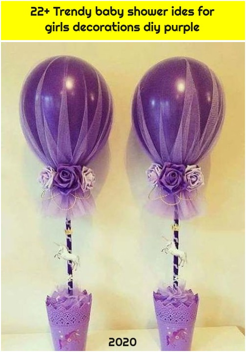 22+ Trendy baby shower ides for girls decorations diy purple