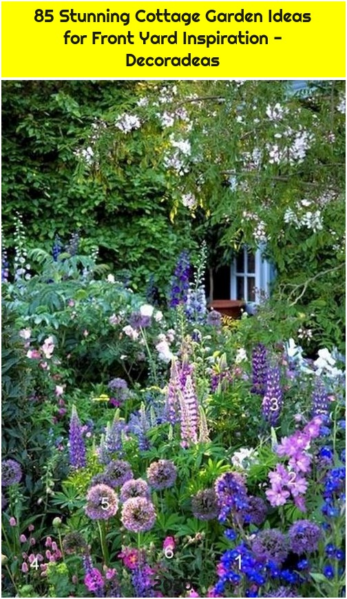 85 Stunning Cottage Garden Ideas for Front Yard Inspiration - Decoradeas