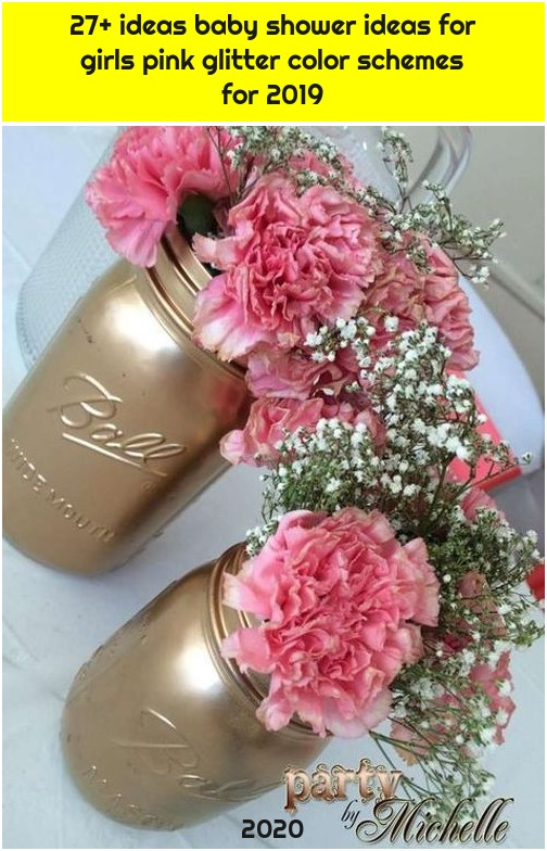 27+ ideas baby shower ideas for girls pink glitter color schemes for 2019