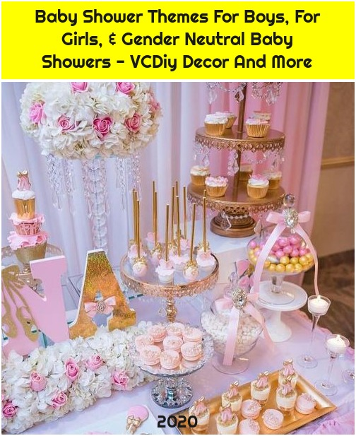 Baby Shower Themes For Boys, For Girls, & Gender Neutral Baby Showers - VCDiy Decor And More