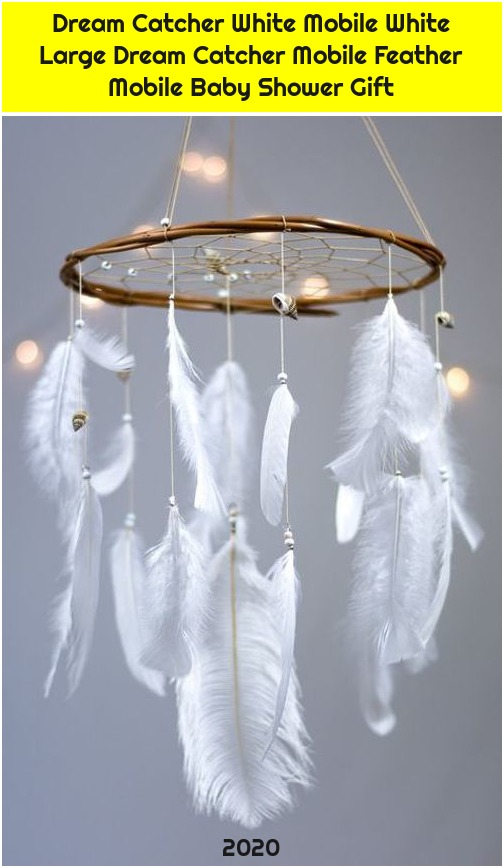 Dream Catcher White Mobile White Large Dream Catcher Mobile Feather Mobile Baby Shower Gift