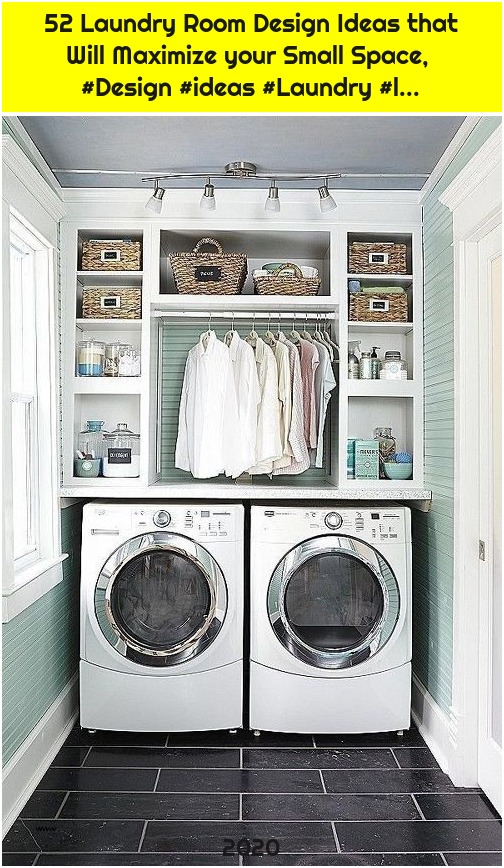 52 Laundry Room Design Ideas that Will Maximize your Small Space, #Design #ideas #Laundry #l...