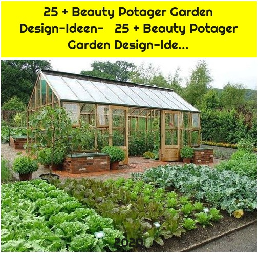 25 + Beauty Potager Garden Design-Ideen- 25 + Beauty Potager Garden Design-Ide...