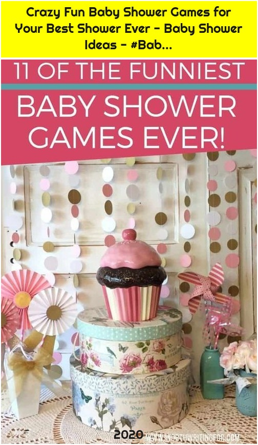 Crazy Fun Baby Shower Games for Your Best Shower Ever - Baby Shower Ideas - #Bab...