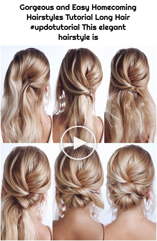 Gorgeous and Easy Homecoming Hairstyles Tutorial Long Hair #updotutorial This elegant hairstyle is