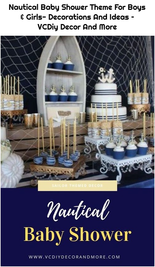 Nautical Baby Shower Theme For Boys & Girls- Decorations And Ideas – VCDiy Decor And More