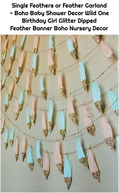 Single Feathers or Feather Garland - Boho Baby Shower Decor Wild One Birthday Girl Glitter Dipped Feather Banner Boho Nursery Decor
