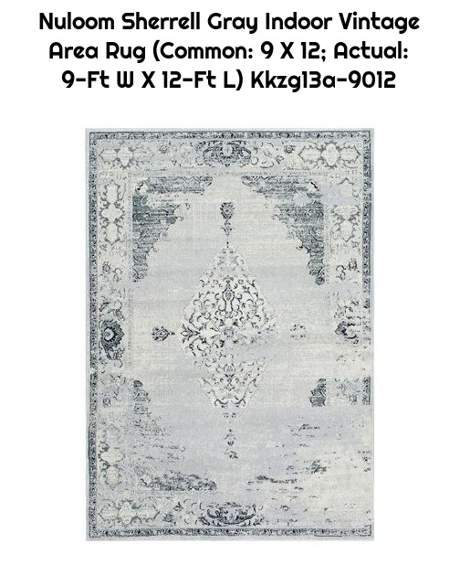 Nuloom Sherrell Gray Indoor Vintage Area Rug (Common: 9 X 12; Actual: 9-Ft W X 12-Ft L) Kkzg13a-9012