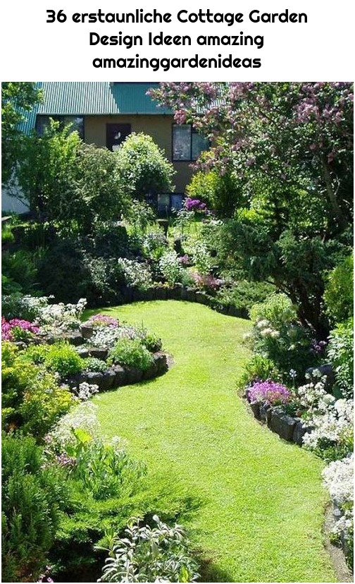36 erstaunliche Cottage Garden Design Ideen amazing amazinggardenideas
