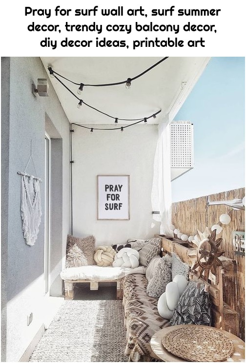 Pray for surf wall art, surf summer decor, trendy cozy balcony decor, diy decor ideas, printable art