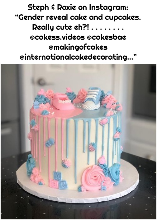 "Steph & Roxie on Instagram: ""Gender reveal cake and cupcakes. Really cute eh?! . . . . . . . . @cakess.videos @cakesbae @makingofcakes @internationalcakedecorating…"""