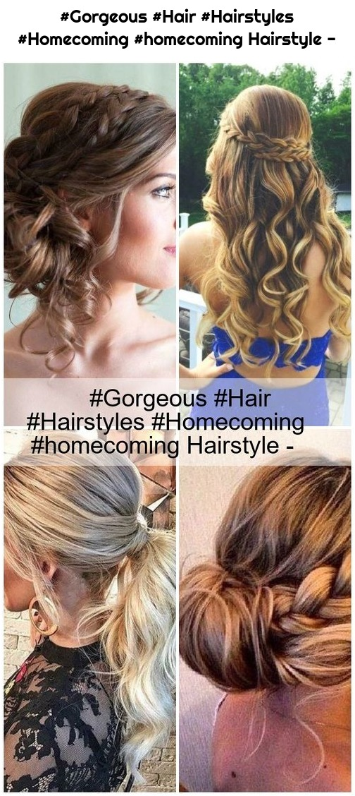 #Gorgeous #Hair #Hairstyles #Homecoming #homecoming Hairstyle -