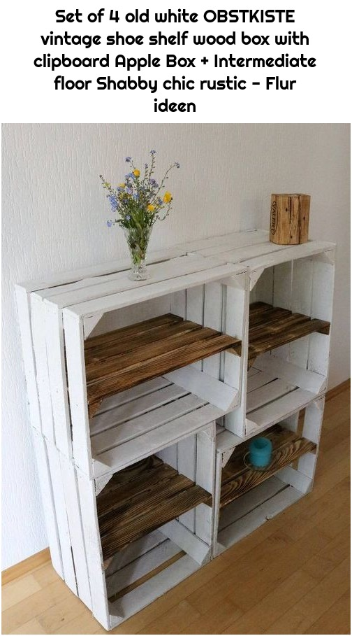 Set of 4 old white OBSTKISTE vintage shoe shelf wood box with clipboard Apple Box + Intermediate floor Shabby chic rustic - Flur ideen