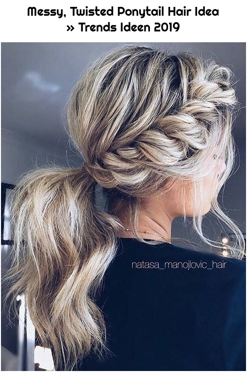 Messy, Twisted Ponytail Hair Idea » Trends Ideen 2019