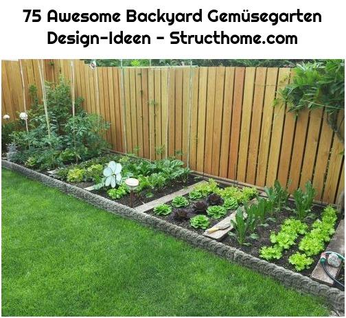 75 Awesome Backyard Gemüsegarten Design-Ideen - Structhome.com