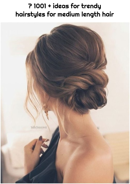 ▷ 1001 + ideas for trendy hairstyles for medium length hair
