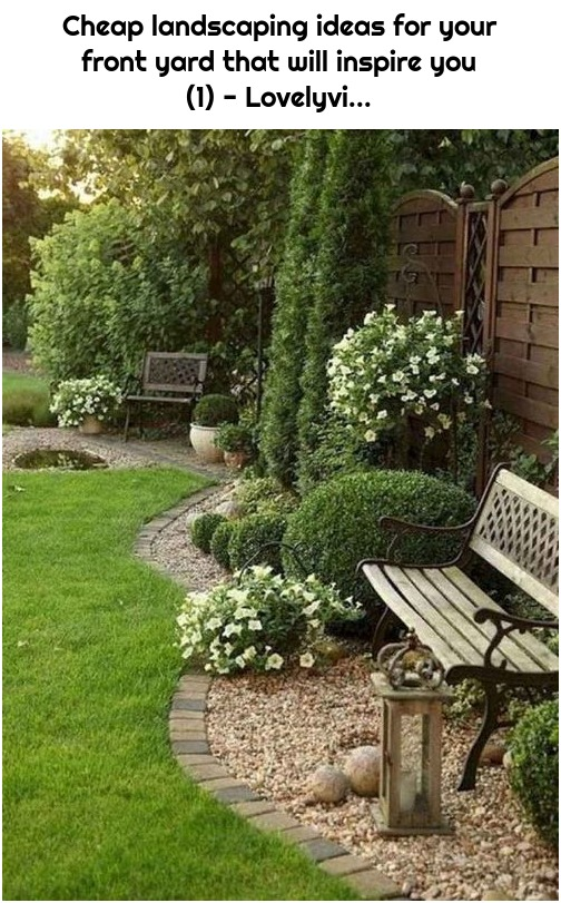 Cheap landscaping ideas for your front yard that will inspire you (1) - Lovelyvi...