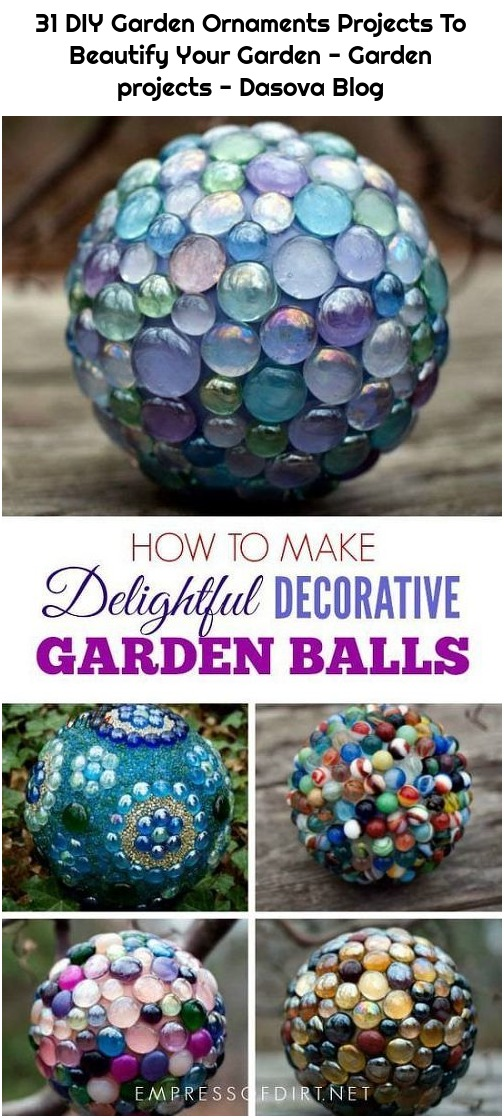 31 DIY Garden Ornaments Projects To Beautify Your Garden - Garden projects - Dasova Blog