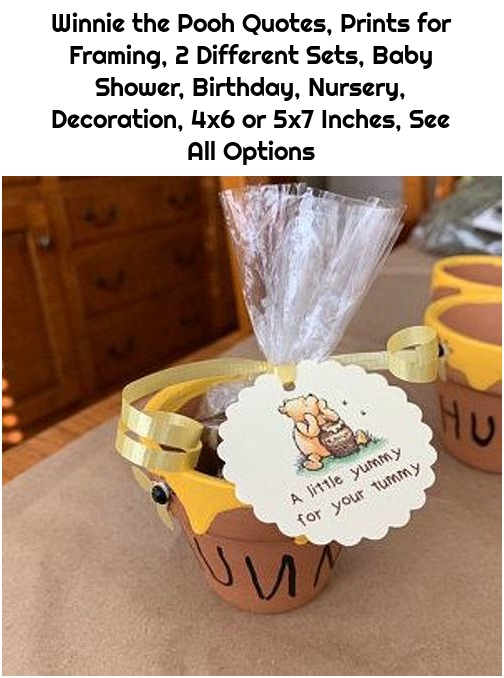 Winnie the Pooh Quotes, Prints for Framing, 2 Different Sets, Baby Shower, Birthday, Nursery, Decoration, 4x6 or 5x7 Inches, See All Options