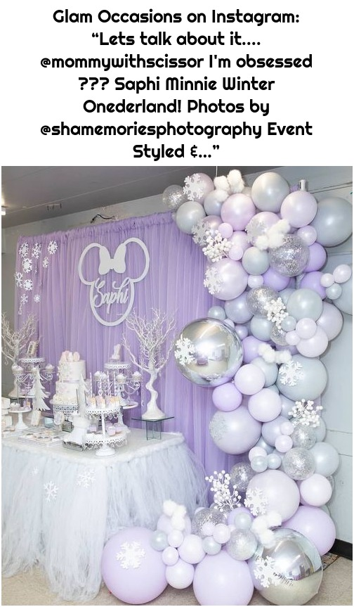 """Glam Occasions on Instagram: """"Lets talk about it.... @mommywithscissor I'm obsessed 😍😍😍 Saphi Minnie Winter Onederland! Photos by @shamemoriesphotography Event Styled &…"""""""