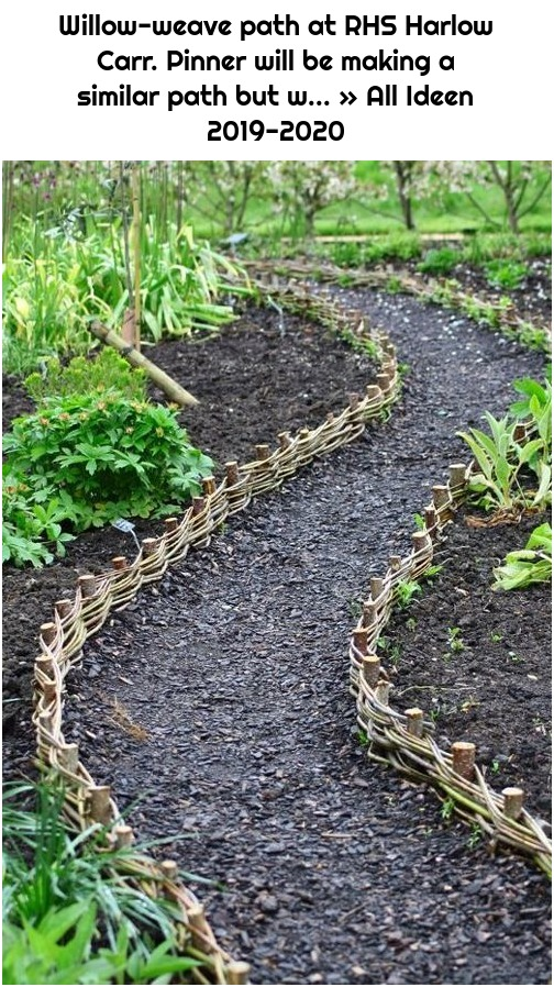 Willow-weave path at RHS Harlow Carr. Pinner will be making a similar path but w... » All Ideen 2019-2020